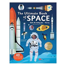 Sách Tương Tác - The Ultimate Book Of Space - Sách Đa Tương Tác - Vũ Trụ