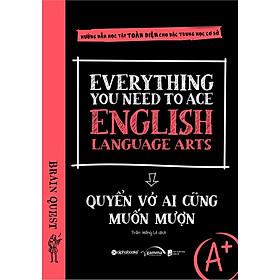 Sách - Everything You Need To Ace English Language Arts – Quyển Vở Ai Cũng Muốn Mượn