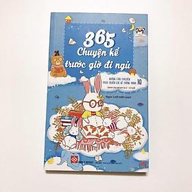 Sách – 365 chuyện kể trước giờ đi ngủ – những câu chuyện giúp bé phát triển chỉ số IQ