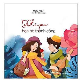 Sách - 50 Tips hẹn hò thành công