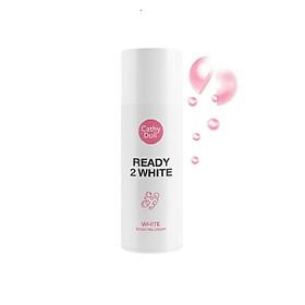 Kem Dưỡng Trắng Da Tức Thì Cathy Doll Ready 2 White White Boosting Cream 75ML