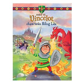 Hiệp Sĩ Vincelot - Chạm Trán Rồng Lửa