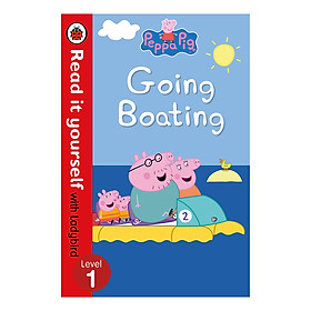 Peppa Pig: Going Boating - Read It Yourself with Ladybird Level 1 - Read It Yourself (Paperback)