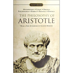 Signet Classics : The Philosophy of Aristotle (Mass Market Paperback)