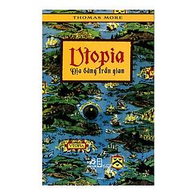 Combo 2 cuốn sách: Uptopia - địa đàng trần gian   + Các tầng địa ngục theo Phật giáo