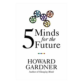 Harvard Business Review: Five Minds For The Future