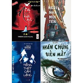 Combo 4 cuốn tiểu thuyết trinh thám - kinh dị: Nhân chứng biến mất + Tiếng thét câm lặng + Kiếp nạn trời định + Ngôi nhà mũi tên
