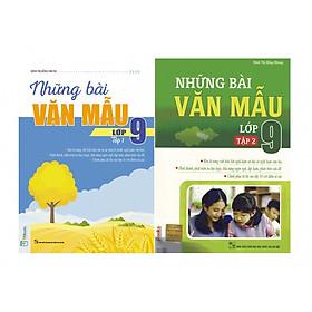 Combo Trọn Bộ 2 Cuốn Những Bài Văn Mẫu Lớp 9 ( Tập 1 + Tập 2 ) tặng kèm bookmark