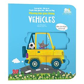 Sách Tương Tác - Chuyển Động Ghép Hình - Slide And Play - Phương Tiện Giao Thông - Vehicles