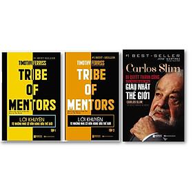 Bộ Sách 3 Cuốn '' Carlos Slim: Bí quyết thành công của người đàn ông giàu nhất thế,  giới Lời khuyên từ những nhà cố vấn hàng đầu thế giới – Tribe of mentor (Tập 2) , Lời khuyên từ những nhà cố vấn hàng đầu thế giới – Tribe of mentor (Tập 1) ,''