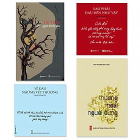 Combo 4 cuốn thơ hay: Trên Ngọn Tình Sầu, Thương Hoài Người Dưng, Về Đâu Những Vết Thương, Sao Phải  Đau  Đến Như Vậy