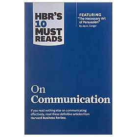 HBR's 10 Must Reads: On Communication