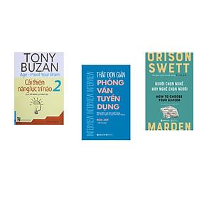 Combo 3 cuốn sách: Tony Buzan - Cải Thiện Năng Lực Trí Não 2 + Thật Đơn Giản Phỏng Vấn Tuyển Dụng + Người Chọn Nghề Hay Nghề Chọn Người
