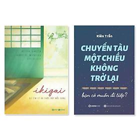 Combo 2 cuốn: Ikigai - Đi Tìm Lý Do Thức Dậy Mỗi Sáng + Chuyến Tàu Một Chiều Không Trở Lại