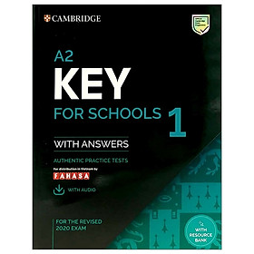 A2 Key For Schools 1 For The Revised 2020 Exam Student's Book With Answers With Audio With Resource Bank: Authentic Practice Tests (KET Practice Tests)