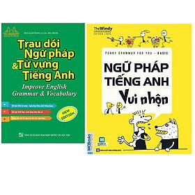 Combo Trau Dồi Ngữ Pháp Và Từ Vựng Tiếng Anh (Improve English Grammar & Vocabulary)+Funny Grammar for you - Basic - Ngữ pháp tiếng Anh vui nhộn