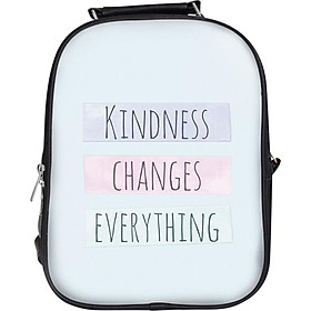 Balo Unisex In Hình Kindness Changes Everything - BLHK079
