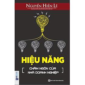 Hiệu Năng Châm Ngôn Của Nhà Doanh Nghiệp - Nguyễn Hiến Lê