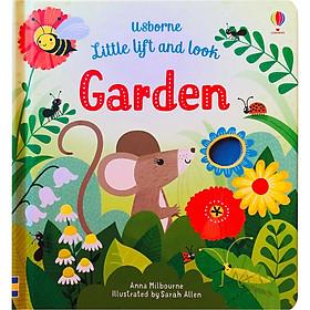 Usborne Little Lift and Look: Garden (Little Lift and Look Series)
