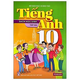 [Download sách] Tiếng Anh 10 - Tập 2 - Sách Học Sinh (2020)