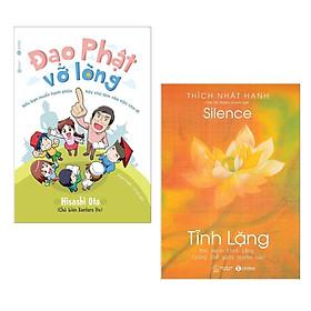 Combo 2 Cuốn Sách Về Tâm Linh Cực Hay: Đạo Phật Vỡ Lòng + Tĩnh Lặng (Tặng Kèm Bookmark Happy Life)