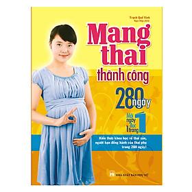 Mang Thai Thành Công 280 Ngày – Mỗi Ngày Đọc Một Trang