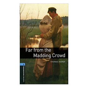 Oxford Bookworms Library (3 Ed.) 5: Far from the Madding Crowd