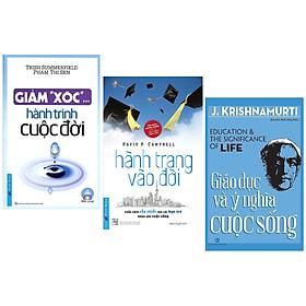 """Combo 3 Cuốn Sách Kỹ Năng Sống: Giảm """"Xóc"""" Hành Trình Cuộc Đời + Hành Trang Vào Đời (Tái Bản 2019) + Giáo Dục Và Ý Nghĩa Cuộc Sống - (Cuốn Sách Mang Lại Hạnh Phúc Trong Cuộc Sống, Sách Kỹ Năng)"""