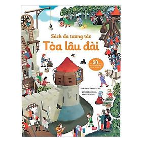 Cuốn sách chinh phục hàng triệu trẻ em trên thế giới: Sách Đa Tương Tác - Tòa Lâu Đài