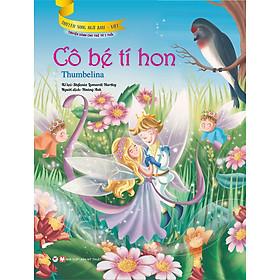 Cô Bé Tí Hon (Truyện Dành Cho Trẻ Từ 3 Tuổi) - Truyện Song Ngữ Anh - Việt