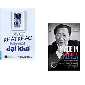 Combo 2 cuốn sách: Hãy Cứ Khát Khao - Hãy Mãi Dại Khờ + Made in korea-câu chuyện cuộc đời Chung Ju Yung