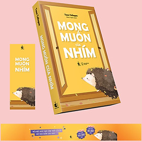 Mong Muốn Của Nhím (Tặng Kèm: 01 Bookmark Một Mặt Và 01 Obi)