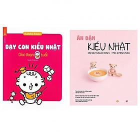 Combo Chăm con kiểu Nhật: Dạy Con Kiểu Nhật - Giai Đoạn Trẻ 0 Tuổi (Tái Bản) + Ăn Dặm Kiểu Nhật (Tái Bản 2018)
