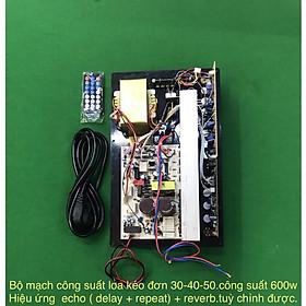 Bộ mạch công suất đơn 600w có echo, reverb
