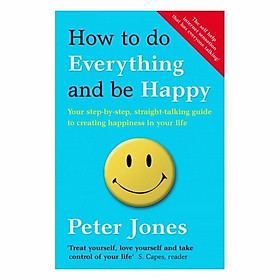 Hình đại diện sản phẩm How To Do Everything And Be Happy