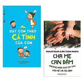 Combo Sách Làm Cha Mẹ : Dạy Con Theo Cá Tính Của Con + Cha Mẹ Can Đảm ( Combo Sách Phương Pháp Dạy Con Mới Mẻ / Tặng Kèm Bookmark Green Life )