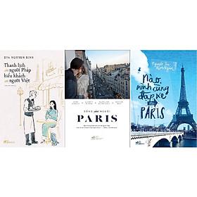 Combo Nào Mình Cùng Đạp Xe Đến Paris + Sống Như Người Paris + Thanh Lịch Như Người Pháp Hiếu Khách Như Người Việt