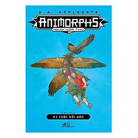 [Download Sách] Animorphs - Người Hóa Thú - Tập 3: Cuộc Đối Đầu