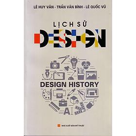 Lịch sử Design ( tái bản, bổ sung )