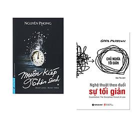Combo 2 cuốn sách: Muôn Kiếp Nhân Sinh + Nghệ Thuật Theo Đuổi Sự Tối Giản
