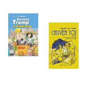 Combo 2 cuốn sách: Donald Trump và Cô Bé Sài Gòn + Chuyện Tôi