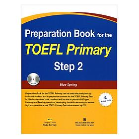 Preparation Book For The Toefl Pirmary Step 2 (Kèm 1 Mp3)
