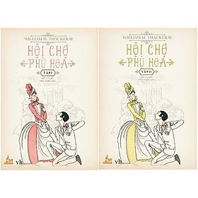 Hội Chợ Phù Hoa - Bộ 2 tập