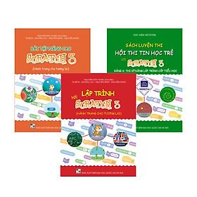Combo 3 sách Lập trình với Scratch 3, Bài tập nâng cao và Luyện thi tin học trẻ cấp Tiểu học