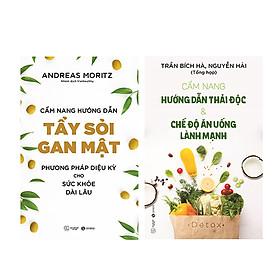 Bộ 2 cuốn Cẩm Nang Hướng Dẫn Tẩy Sỏi Gan Mật + Hướng Dẫn Thải Độc Và Chế Độ Ăn Uống THB