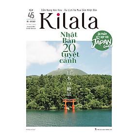 Kilala tập 45 | Cẩm nang văn hóa - du lịch và mua sắm Nhật Bản