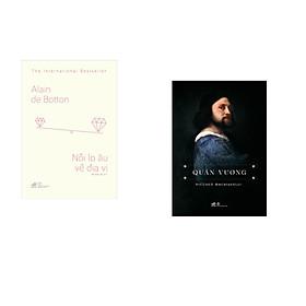Combo 2 cuốn sách: Nỗi lo âu về địa vị   + Quân Vương