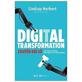 Sách - Digital Transformation - Chuyển Đổi Số