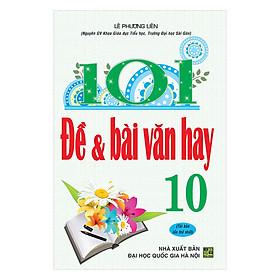 101 Đề Và Bài Văn Hay 10