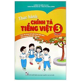 Thực Hành Chính Tả Tiếng Việt 3 - Tập 1